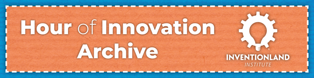Hour of Innovation Archive